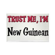 Trust Me I'm New Guinean Rectangle Magnet