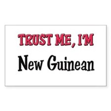 Trust Me I'm New Guinean Rectangle Decal