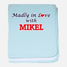 Madly in love with Mikel baby blanket