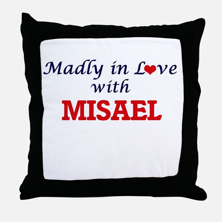 Madly in love with Misael Throw Pillow