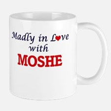 Madly in love with Moshe Mugs