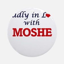 Madly in love with Moshe Round Ornament