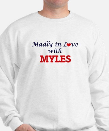 Madly in love with Myles Sweatshirt