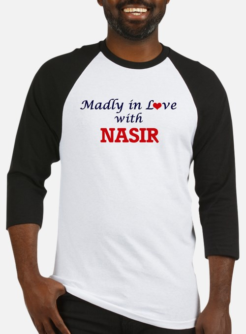 Madly in love with Nasir Baseball Jersey