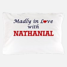 Madly in love with Nathanial Pillow Case