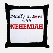 Madly in love with Nehemiah Throw Pillow