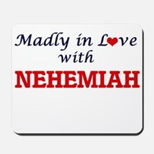 Madly in love with Nehemiah Mousepad