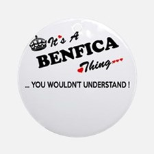BENFICA thing, you wouldn't underst Round Ornament