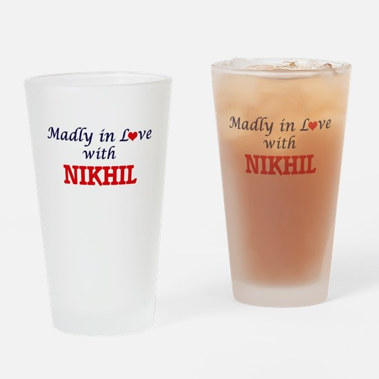 Madly in love with Nikhil Drinking Glass