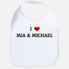 I Love MIA & MICHAEL Bib