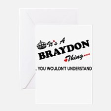 BRAYDON thing, you wouldn't underst Greeting Cards