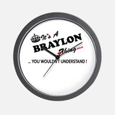 BRAYLON thing, you wouldn't understand Wall Clock