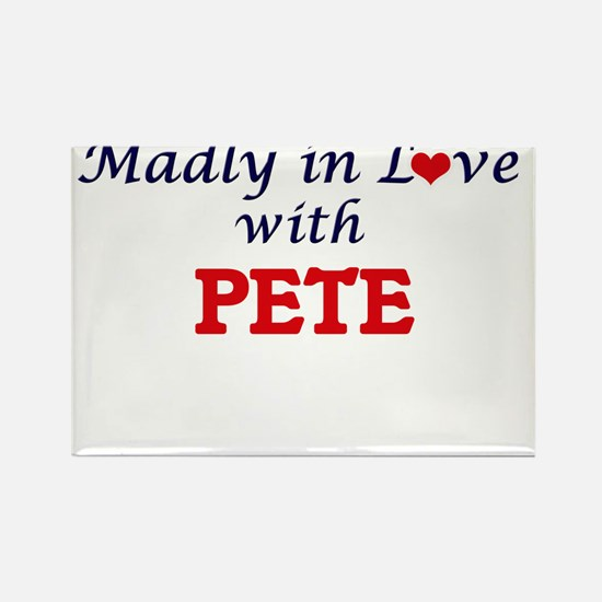 Madly in love with Pete Magnets