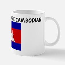 THE CUTEST GIRLS ARE CAMBODIA Mug