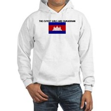 THE CUTEST GIRLS ARE CAMBODIA Hoodie