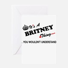 BRITNEY thing, you wouldn't underst Greeting Cards