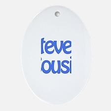 Steve's Cousin  Oval Ornament