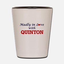 Madly in love with Quinton Shot Glass
