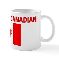 PROUD TO BE CANADIAN Mug