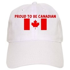 PROUD TO BE CANADIAN Cap