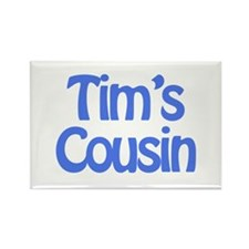 Tim's Cousin Rectangle Magnet