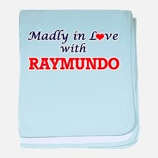 Madly in love with Raymundo baby blanket