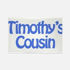 Timothy's Cousin Rectangle Magnet