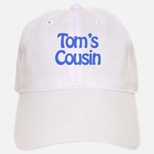 Tom's Cousin Baseball Baseball Cap