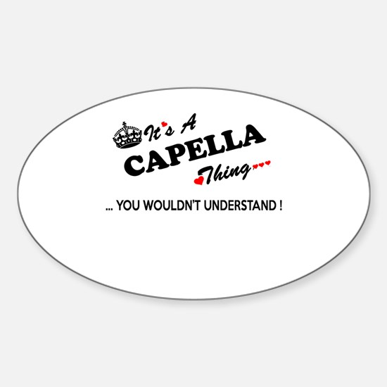 CAPELLA thing, you wouldn't understand Decal