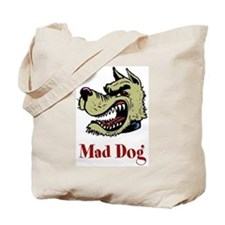 Mad Dog Tote Bag
