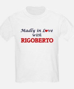 Madly in love with Rigoberto T-Shirt
