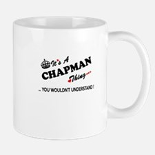 CHAPMAN thing, you wouldn't understand Mugs