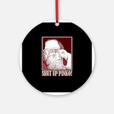 Santa Claus says, Shut Up A.C.L.U! Ornament (Round