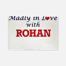 Madly in love with Rohan Magnets