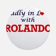 Madly in love with Rolando Round Ornament