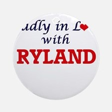 Madly in love with Ryland Round Ornament