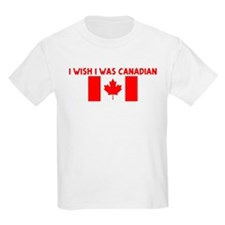 I WISH I WAS CANADIAN T-Shirt