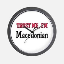 Trust Me I'm Macedonian Wall Clock