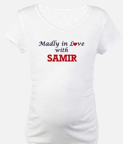 Madly in love with Samir Shirt