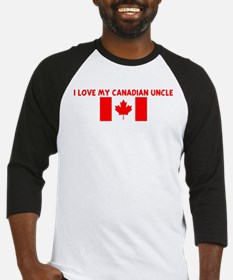 I LOVE MY CANADIAN UNCLE Baseball Jersey