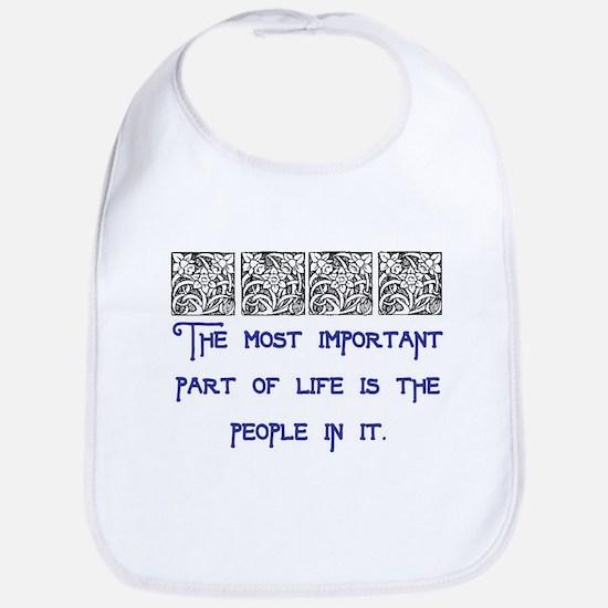 MOST IMPORTANT PART OF LIFE Bib