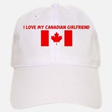 I LOVE MY CANADIAN GIRLFRIEND Baseball Baseball Cap