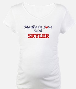 Madly in love with Skyler Shirt