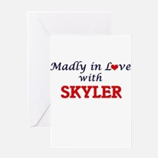 Madly in love with Skyler Greeting Cards