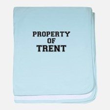 Property of TRENT baby blanket