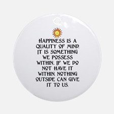 HAPPINESS.. Ornament (Round)