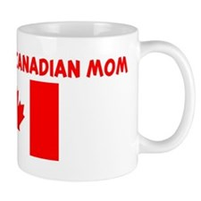 I LOVE BEING A CANADIAN MOM Small Mugs
