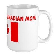 I LOVE BEING A CANADIAN MOM Mug