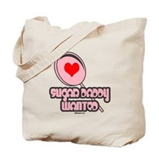 Sugar Daddy Wanted Tote Bag