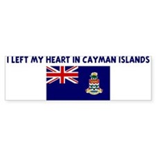 I LEFT MY HEART IN CAYMAN ISL Bumper Bumper Sticker